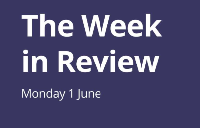 The Week in Review Monday 1st June