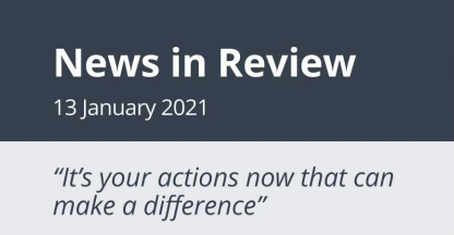 News in Review Wednesday 13th January 2021