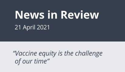 News in Review Wednesday 21st April 2021