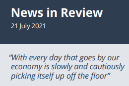 News in Review 21st July 2021