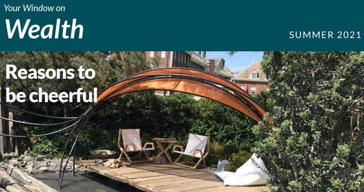 Wealth Newsletter Summer 2021