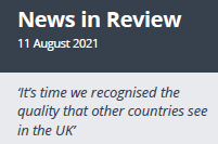 News in Review 11th August 2021