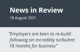 News in Review Wednesday 18th August 2021