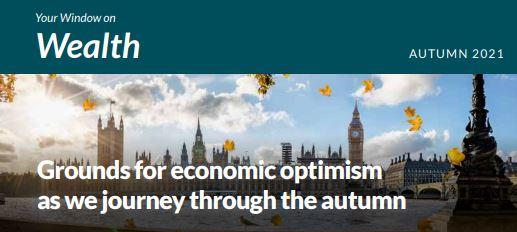 Wealth Newsletter Autumn 2021