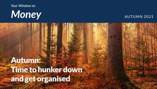 Money Newsletter Autumn 2021