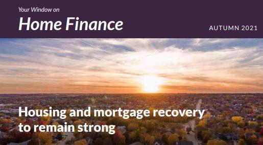 Home Finance Newsletter Autumn 2021